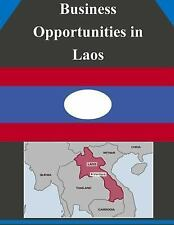 Business Opportunities: Business Opportunities in Laos by U. S. Department...