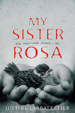 My Sister Rosa - Justine Larbalestier - Paperback Book