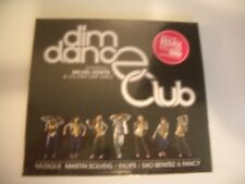 DIM DANCE CLUB MICHEL VEDETTE & LES DIM DIM GIRLS CD NEUF MARTIN SOLVEIG EKLIPS.