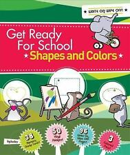 NEW - Get Ready For School: Shapes and Colors by Van Doren, Elizabeth