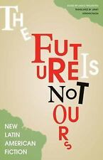 The Future Is Not Ours-ExLibrary