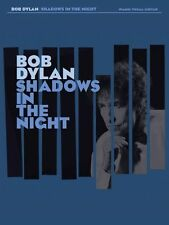 Bob Dylan Shadows In The Night  Learn to Play Folk PIANO VOCAL GUITAR MUSIC BOOK
