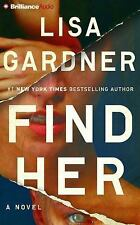 Find Her by Lisa Gardner (2016, CD, Abridged)