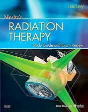 Mosby's Radiation Therapy Study Guide and Exam Review (Print w/Access Code), 1e,