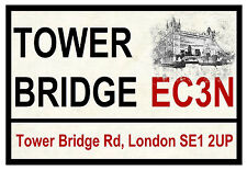 LONDON TOWER BRIDGE - ROAD SIGNS - SOUVENIR NOVELTY FRIDGE MAGNET - GIFTS - NEW