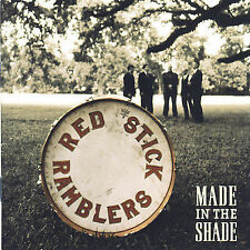 Made in the Shade by The Red Stick Ramblers (CD, Sep-2007, Sugar Hill)
