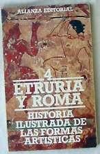 ETRURIA Y ROMA - HISTORIA ILUSTRADA DE LAS FORMAS ARTÍSTICAS Nº 4 - 1984 - VER
