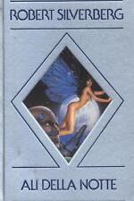 Ali della notte di Robert Silverberg Ed. Cde 1988