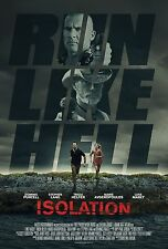 ISOLATION MANIFESTO DOMINIC PURCELL STEPHEN LANG TRICIA HELFER AVGEROPOULOS