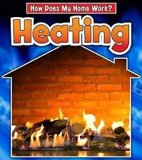 Heating (How Does My Home Work)
