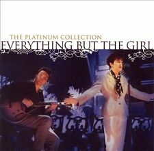 The  Platinum Collection by Everything But the Girl (CD, ENGLAND IMPORT)