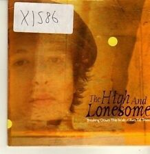 (CP338) The High And Lonesome, Breaking Down The Walls - 2002 DJ CD