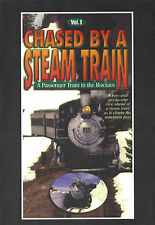 Chased By A Steam Train Vol 1 - A Passenger Train In The Rockies DVD Greg Scholl