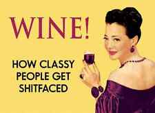 Wine / Classy People Funny Fridge Magnet Retro Gag Gift Humor Wine Lovers