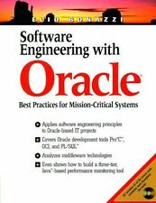 Software Engineering with Oracle : Best Practices for Mission-Critical...