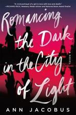 Romancing the Dark in the City of Light: A Novel-ExLibrary