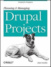 Planning and Managing Drupal Projects: Drupal for Designers Nordin, Dani Paperb