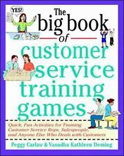 Big Book: The Big Book of Customer Service Training Games : Quick, Fun...