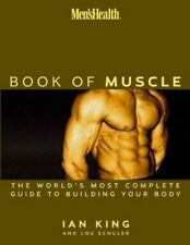 Men's Health: The Book of Muscle--The World's Most Authoritative Guide to Buildi