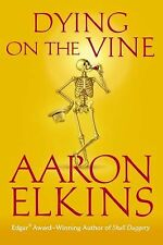 Dying on the Vine (A Gideon Oliver Mystery) Elkins, Aaron Hardcover