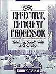 The Effective, Efficient Professor: Teaching Scholarship and Service-ExLibrary