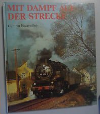 Mit Dampf auf der Strecke ~ Günther Feuereisen Bildband 1989