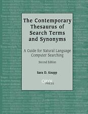 The Contemporary Thesaurus of Search Terms and Synonyms : A Guide for Natural...