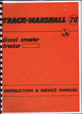 "Track-Marshall ""70"" Crawler Tractor Instruction & Service Manual Book"
