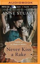 Scandal at the House of Russell: Never Kiss a Rake 1 by Anne Stuart (2015,...