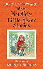 More Naughty Little Sister Stories (My Naughty Little Sister), Edwards, Dorothy,
