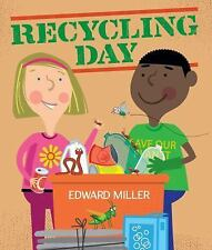 RECYCLING DAY (Brand New Paperback Version) Edward Miller