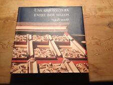 Usado - LIBRO UNA ARQUITECTURA ENTRE DOS SIGLOS (1998 - 2006 ) - Usado