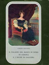 Alfredo Giuggioli IL PALAZZO DEL BANCO DI ROMA IN GENOVA E I DUCHI DI GALLIERA