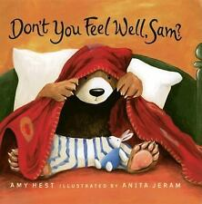 Don't You Feel Well, Sam? (Sam Books) Hest, Amy Hardcover