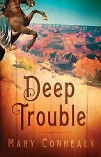 Deep Trouble by Connealy, Mary