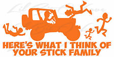Here's What I Think of Your Stick Family Jeep Running Over Family Decal Sticker