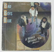 "BAD BOYS BLUE ""A WORLD WITHOUT YOU (MICHELLE)"" RARE SPANISH 7"" VINYL / HENDRIK"