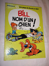 """BOULE et BILL - BILL, NOM D UN CHIEN !"" ROBA (1980) EDIT. ORIGINALE EN TBE"