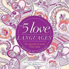 Majestic Expressions: The 5 Love Languages : The Secret to Love That Lasts...