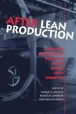 After Lean Production: Evolving Employment Practices in the World Auto Industry