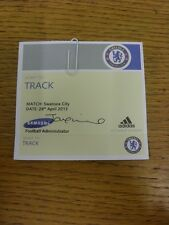 28/04/2013 Ticket: Chelsea v Swansea City [Track Pass] . Thanks for viewing this