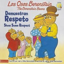 Los Osos Berenstain demuestran respeto  Show Some Respect (Spanish Edition)