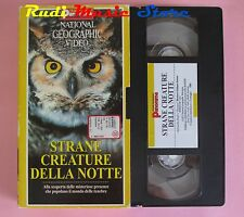 film VHS cartonata NATIONAL GEOGRAPHIC VIDEO STRANE CREATURE NOTTE (F38) no dvd