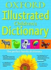 Oxford Illustrated Children's Dictionary by Oxford Dictionaries (Part-work...