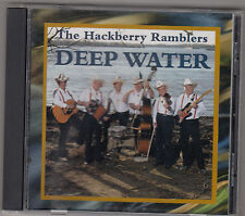 THE HACKBERRY RAMBLERS - deep water CD