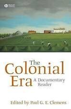 The Colonial Era, Paul G. E. Clemens