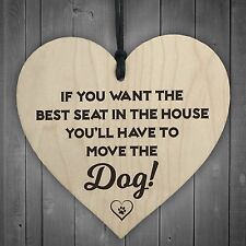 Best Seat Move The Dog Novelty Wooden Hanging Heart Plaque Funny Pets Gift Sign