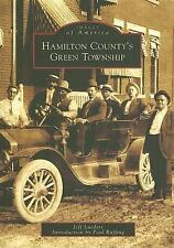 Hamilton County's Green Township (Images of America (Arcadia Publishing)) (Image