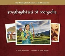 The Thinking Girl's Treasury of Real Princesses: Sorghaghtani of Mongolia by...
