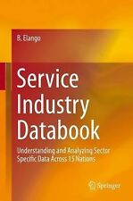 Service Industry Data Primer : Understanding and Analyzing Sector Specific...